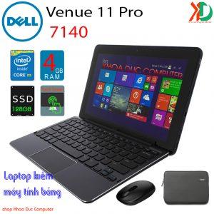 Laptop 2 trong 1 kiêm máy tính bảng Dell Venue 11pro 7140